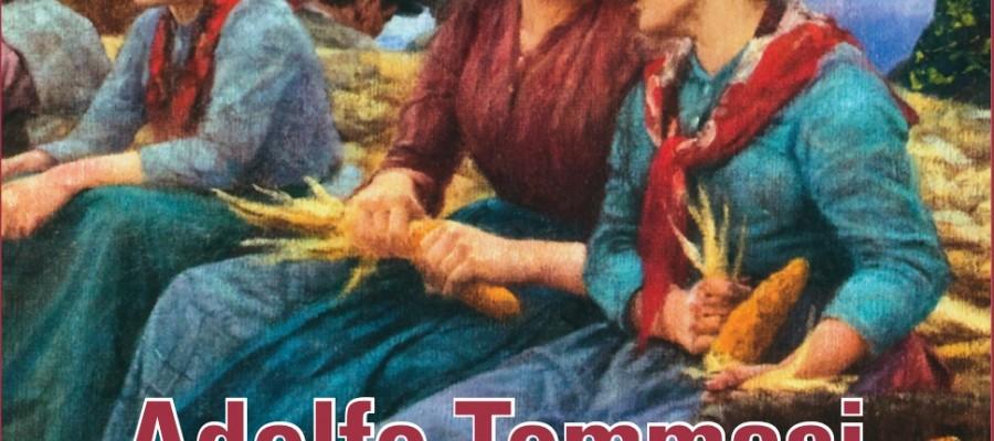 """Presentazione del volume """"Adolfo Tommasi: l'anima di un Archivio e le verità dell'artista"""""""
