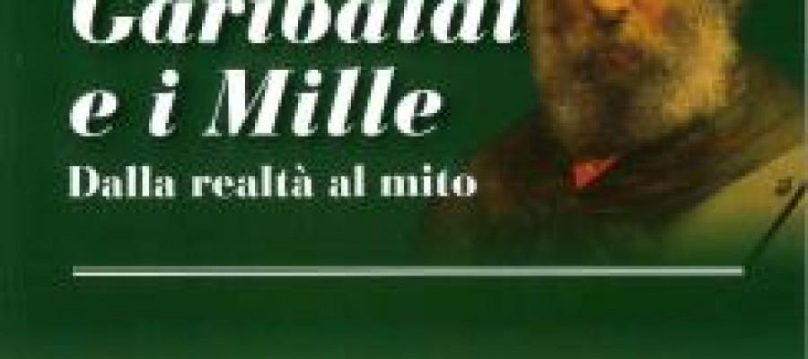 """Si apre la mostra """"Giuseppe Garibaldi e i Mille: dalla realtà al mito"""""""