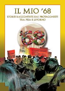 """Fondazione Livorno presenta il volume """"Il mio 68"""""""